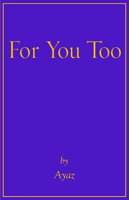 For You Too (Paperback)