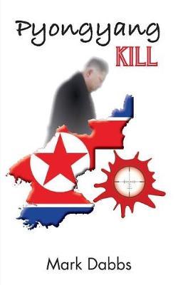 Pyongyang Kill (Paperback)