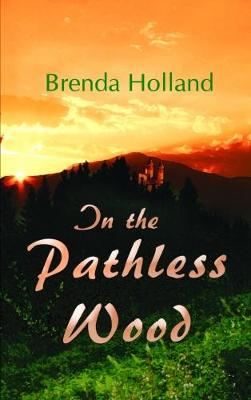 In The Pathless Wood (Paperback)