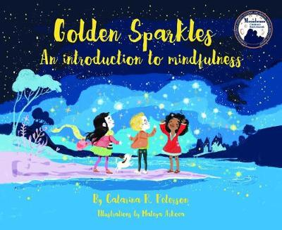 Golden Sparkles: An Introduction to Mindfulness (Hardback)