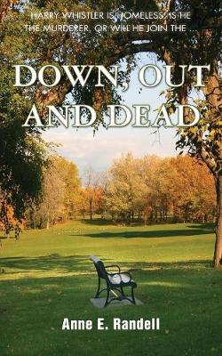 Down, Out and Dead (Paperback)