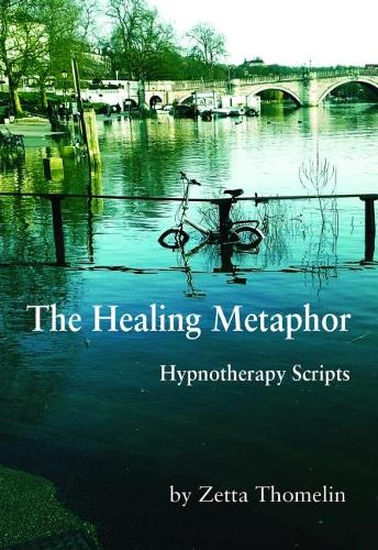 The Healing Metaphor: Hypnotherapy Scripts (Paperback)