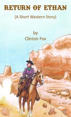 Return of Ethan (A Short Western Story) (Paperback)