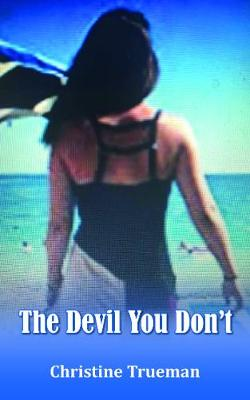 The Devil You Don't (Paperback)