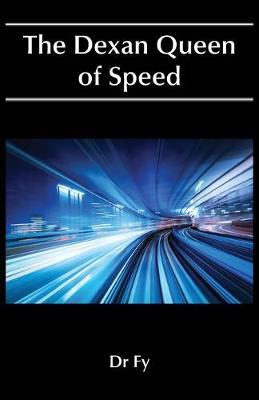 The Dexan Queen of Speed (Paperback)