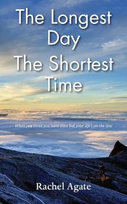The Longest Day - The Shortest Time (Paperback)