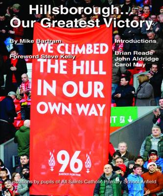Hillsborough... Our Greatest Victory (Paperback)