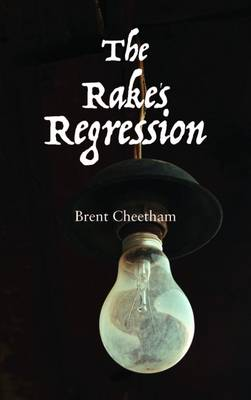 The Rake's Regression (Paperback)