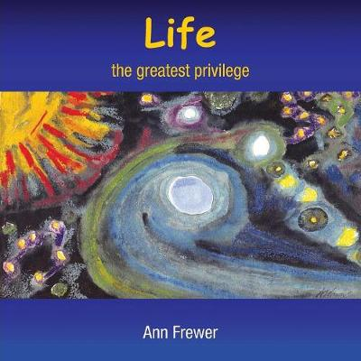Life: The Greatest Priviledge (Paperback)