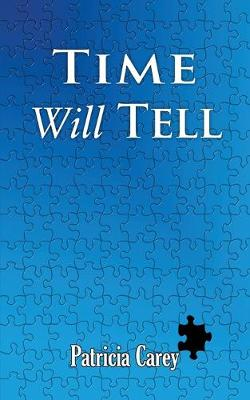 Time Will Tell (Paperback)