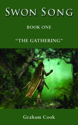 Swon Song: The Gathering (Book 1) (Paperback)