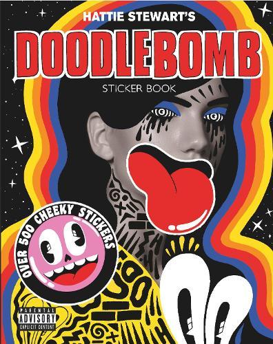 Hattie Stewart's Doodlebomb Sticker Book (Paperback)