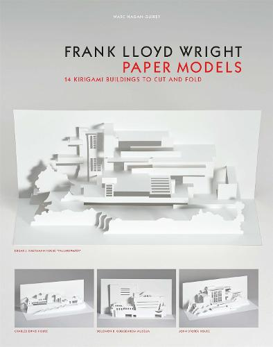 Frank Lloyd Wright Paper Models: 14 Kirigami Buildings to Cut and Fold (Paperback)