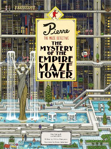 Pierre The Maze Detective: The Mystery of the Empire Maze Tower (Hardback)