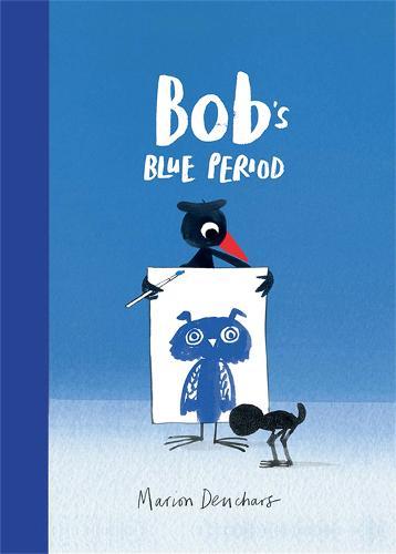 Bob's Blue Period (Hardback)