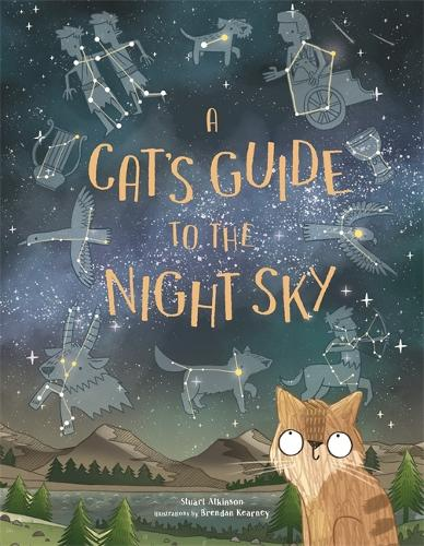 A Cat's Guide to the Night Sky (Hardback)