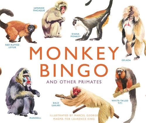 Monkey Bingo: And Other Primates - Magma for Laurence King