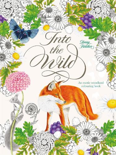 Into the Wild: An Exotic Animal Colouring Book (Paperback)