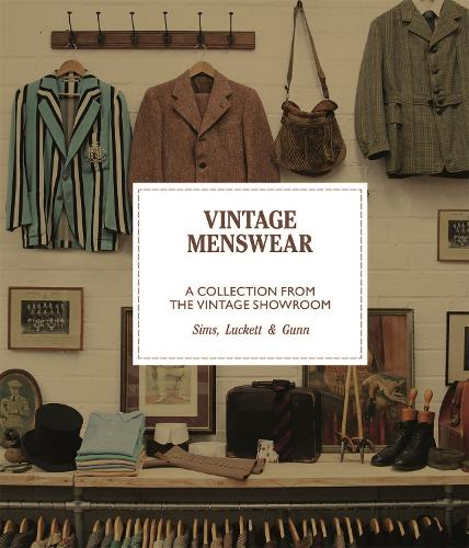 Vintage Menswear: A Collection from The Vintage Showroom - Pocket Editions (Hardback)