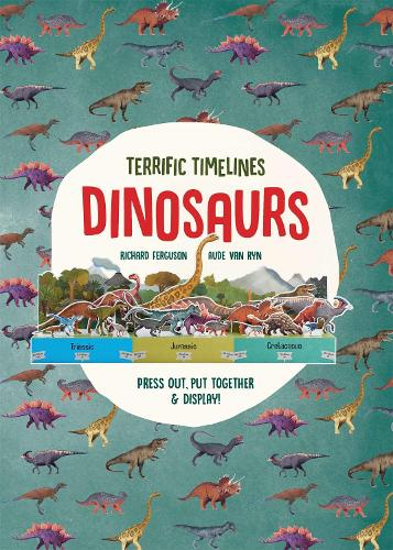 """Terrific Timelines: Dinosaurs: """"Press out, put together and display!"""" (Paperback)"""