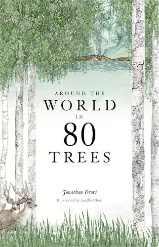 Cover of the book, Around the World in 80 Trees.