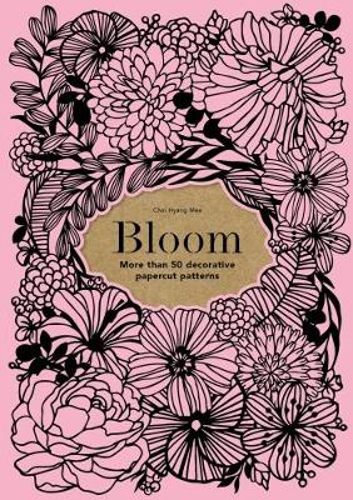 Bloom: 50 decorative papercut patterns (Paperback)