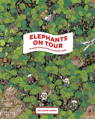 Elephants on Tour: A Search & Find Journey Around the World (Hardback)