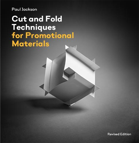 Cut and Fold Techniques for Promotional Materials: Revised edition (Paperback)