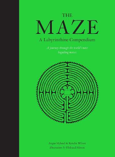 The Maze: A Labyrinthine Compendium (Hardback)