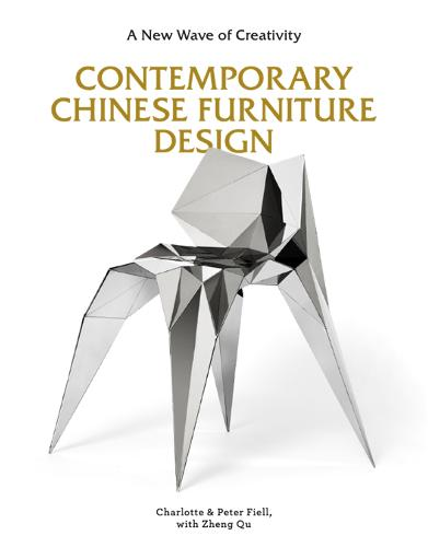 Contemporary Chinese Furniture Design: A New Wave of Creativity (Hardback)