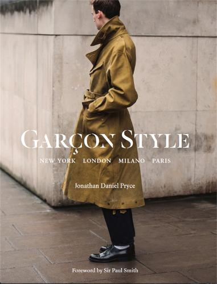 Garcon Style: New York, London, Milano, Paris (Paperback)