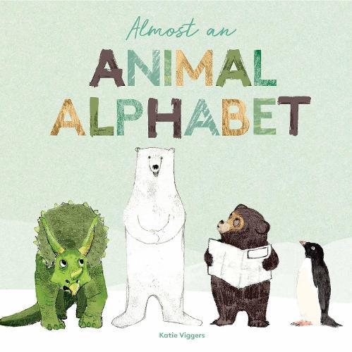 Almost an Animal Alphabet (Hardback)