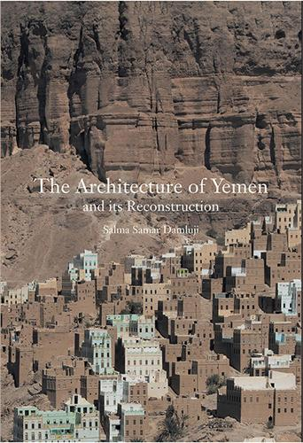 The Architecture of Yemen and Its Reconstruction (Hardback)