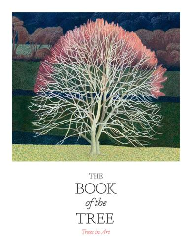 The Book of the Tree: Trees in Art (Paperback)