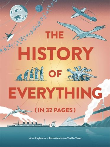 The History of Everything in 32 Pages (Hardback)
