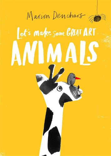 Let's Make Some Great Art: Animals (Paperback)