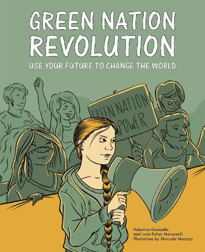 Green Nation Revolution: Use Your Future to Change the World (Paperback)
