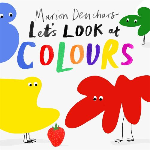 Let's Look at... Colours: Board Book - Let's Look at... (Board book)