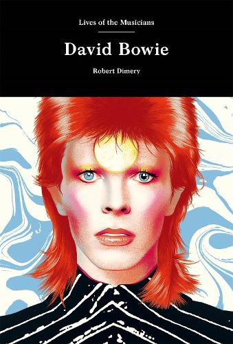 David Bowie - Lives of the Musicians (Hardback)