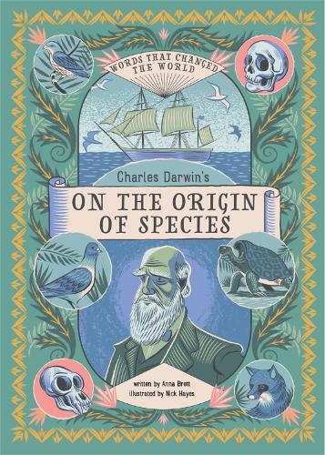 Charles Darwin's On the Origin of Species - Words that Changed the World (Hardback)