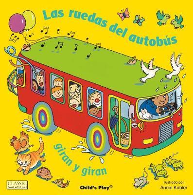 Las ruedas del autobus giran y giran - Classic Books with Holes 8x8 (Big book)
