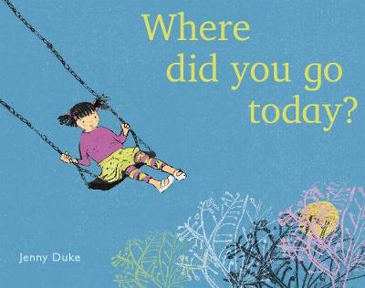 Where did you go today? - Child's Play Library (Paperback)