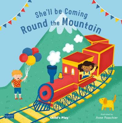 She'll Be Coming 'Round the Mountain - Classic Books with Holes Board Book (Board book)