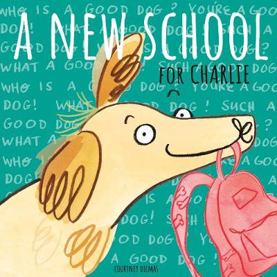 A New School for Charlie - Child's Play Library (Paperback)