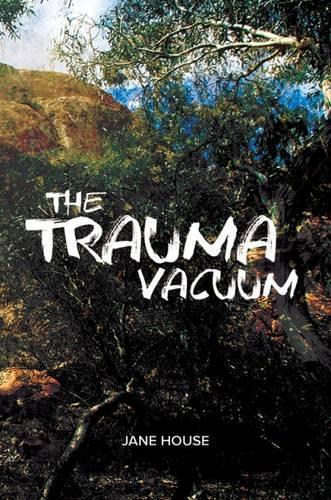 The Trauma Vacuum (Hardback)