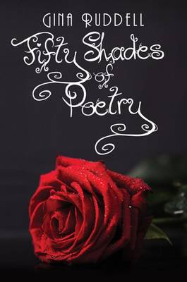 Fifty Shades of Poetry (Paperback)