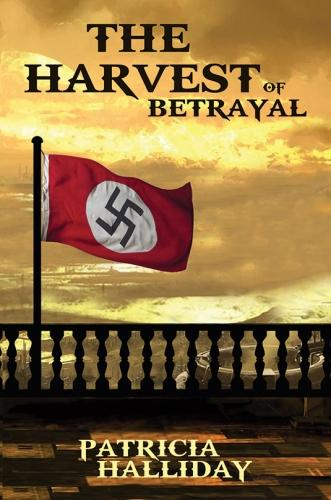 The Harvest of Betrayal (Hardback)