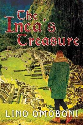 The Inca's Treasure (A Melissa Greentree Adventure) (Paperback)