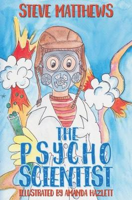 The Psycho Scientist (Paperback)