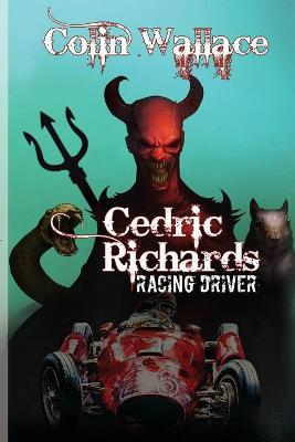 Cedric Richards (Racing Driver) (Paperback)
